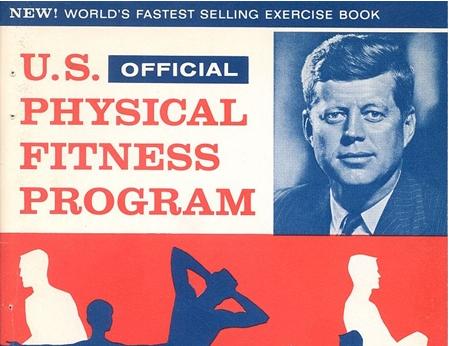 Fitness, Health, JFK, History
